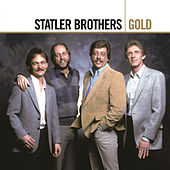 Gold by The Statler Brothers