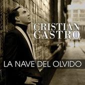 La Nave Del Olvido by Cristian Castro