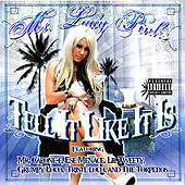 Tell It Like It Is by Ms. Lady Pinks