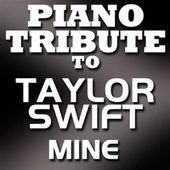 Mine - Single by Piano Tribute Players