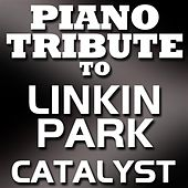 The Catalyst - Single by Piano Tribute Players
