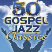 50 Gospel Jazz Classics by Smooth Jazz Allstars