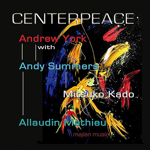 Centerpeace by Andrew York