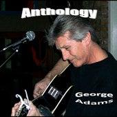 Anthology by George Adams