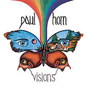Visions by Paul Horn