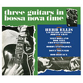 Three Guitars In Bossa Nova Time by Herb Ellis