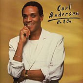 On & On by Carl Anderson