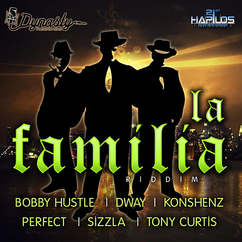 La Familia Riddim by Various Artists