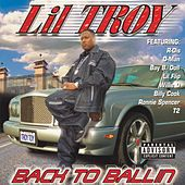 Back To Ballin' by Lil' Troy