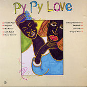 Py Py Love by Various Artists