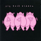 Pig Tail Riddem by Various Artists