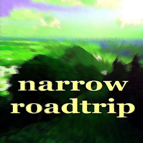 Narrow Roadtrip (Beach Deeo House Music) by The Narrator