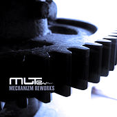 Mechanizm - Reworks by Mute