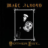Mother Fist And Her Five Daughters by Marc Almond