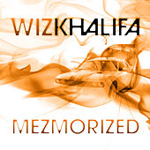 Mezmorized by Wiz Khalifa