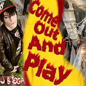 Come Out And Play - EP by J Bigga