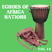 Echoes of Afrikan Nations vol.14 by Various Artists