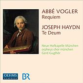 Haydn, J.: Te Deum for the Empress Marie Therese / Vogler, A.G.J.: Requiem in E Flat Major by Various Artists