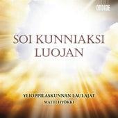 Soi Kunniaksi Luojan by Matti Hyokki