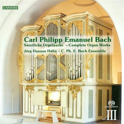 Bach, C.P.E.: Organ Music (Complete), Vol. 3 by Jorg-Hannes Hahn