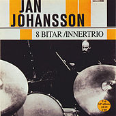 8 Bitar / Innertrio by Jan Johansson