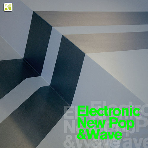 Electronic New Pop & Wave by Various Artists