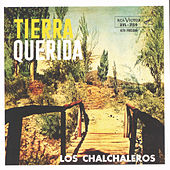 Tierra Querida by Los Chalchaleros