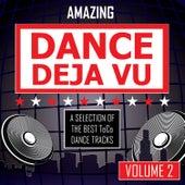 Amazing Dance Deja Vu - vol. 2 by Various Artists