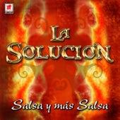 Salsa Y Mas Salsa by La Solucion