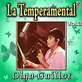 La Temperamental Vol. 3 by Olga Guillot