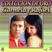 Dos Grandes Romanticos Vol. 3 by Carmela Y Rafael