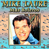 Mas Boleros Vol. 2 by Mike Laure