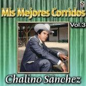 Mis Mejores Corridos Vol. 3 by Chalino Sanchez