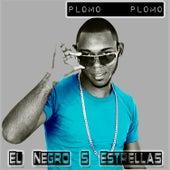 Plomo Plomo by El Negro 5 Estrellas