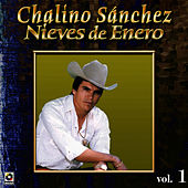 Nieves De Enero by Chalino Sanchez