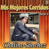 Mis Mejores Corridos Vol. 1 by Chalino Sanchez