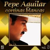 Cortinas Blancas by Pepe Aguilar
