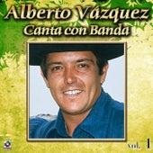 Canta Con Banda Vol. 1 by Alberto Vazquez