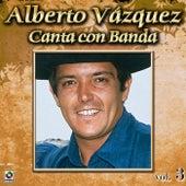 Canta Con Banda Vol. 3 by Alberto Vazquez