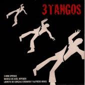 3 Tangos by Axel Krygier