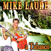 A Tabasco by Mike Laure