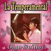 La Temperamental Vol. 1 by Olga Guillot