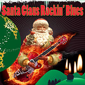 Santa Claus Rockin' Blues by Various Artists