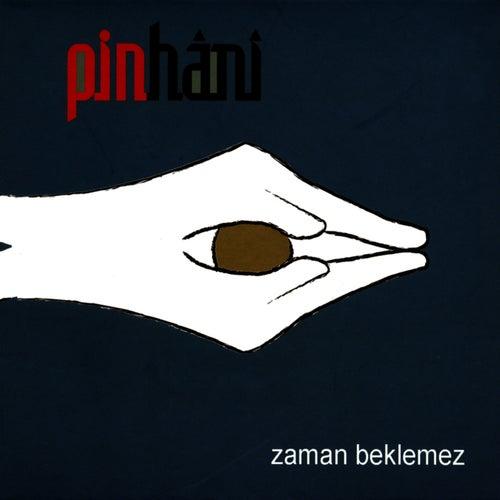 Zaman Beklemez by Pinhani