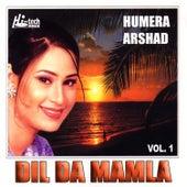 Dil Da Mamla - Humera Arshad Vol.1 by DJ Chino