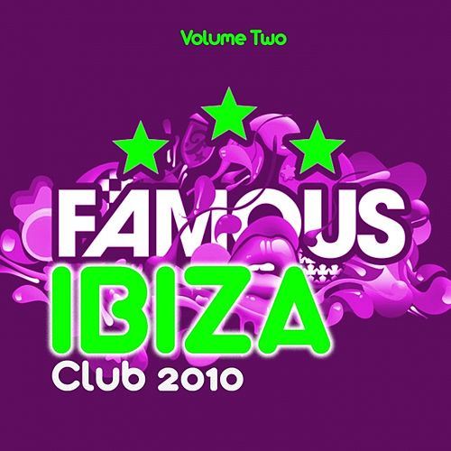 Ibiza Famous Club 2010, Vol. 2 by Various Artists
