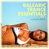 Balearic Trance Essentials, Vol. 1 (Compiled By Pedro Del Mar) by Various Artists