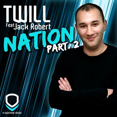 Nation (Part. 2) by Twill