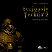 Seriously Techno 2 by Various Artists