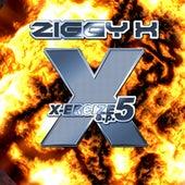 X-Ercize 5 E.P. by Ziggy X